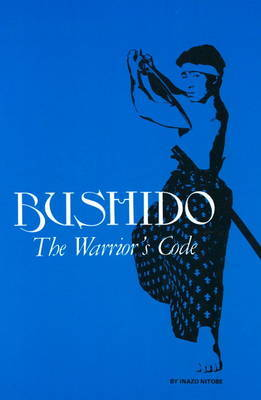 Bushido: The Warrior's Code by Inazo Nitobe image