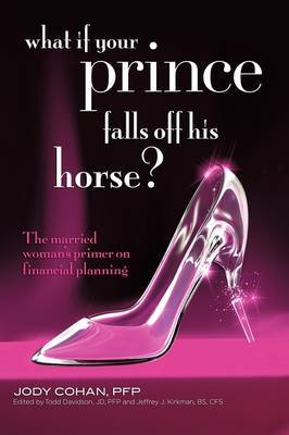 What If Your Prince Falls Off His Horse? by Jody Cohan image