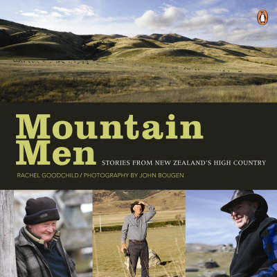 Mountain Men: Stories From New Zealand's High Country by Rachel Goodchild image