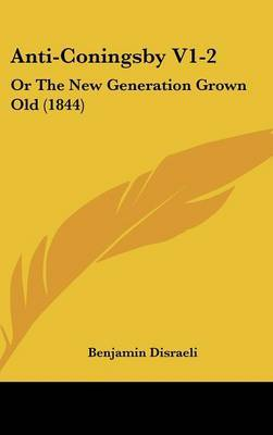 Anti-Coningsby V1-2: Or the New Generation Grown Old (1844) by Benjamin Disraeli, Ear image