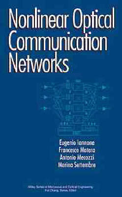 Nonlinear Optical Communication Networks by Eugenio Iannone