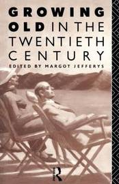 Growing Old in the Twentieth Century