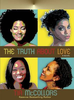 The Truth about Love by Tia McCollors image