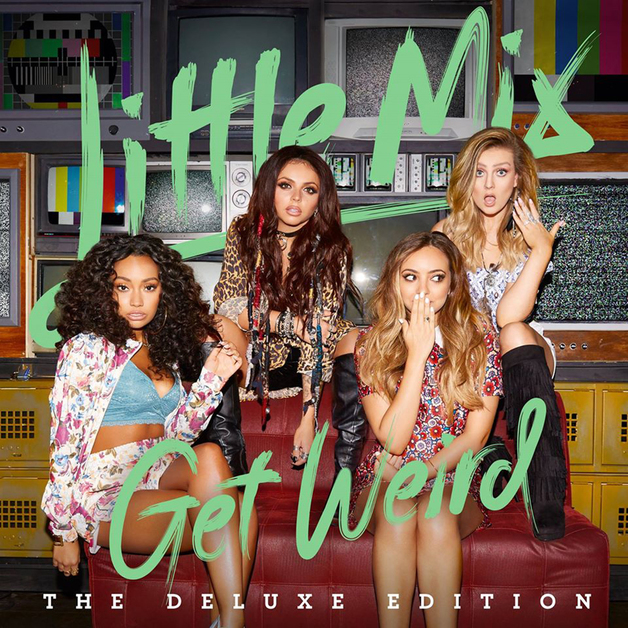 Get Weird (Deluxe Edition) by Little Mix