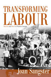 Transforming Labour by Joan Sangster image