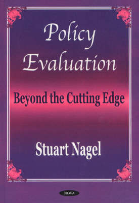 Policy Evaluation by Stuart S Nagel