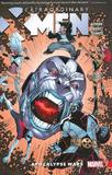 Extraordinary X-men Vol. 2: Apocalypse Wars by Rick Remender