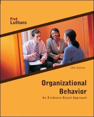 Organizational Behavior by Fred Luthans