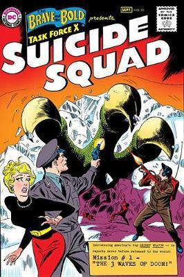 Suicide Squad by Robert Kanigher