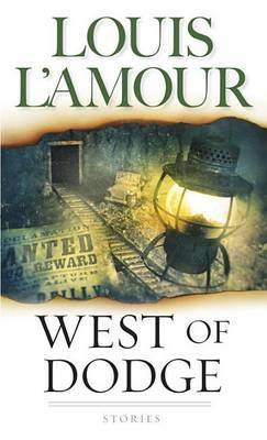 West Of Dodge by Louis L'Amour image