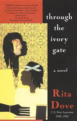 Through The Ivory Gate by Rita Dove image