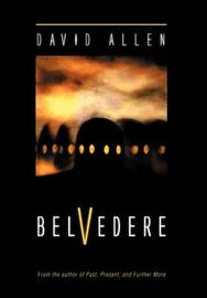 Belvedere by David Allen