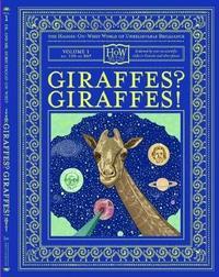 Giraffes? Giraffes! by Benny Haggis-On-Whey image