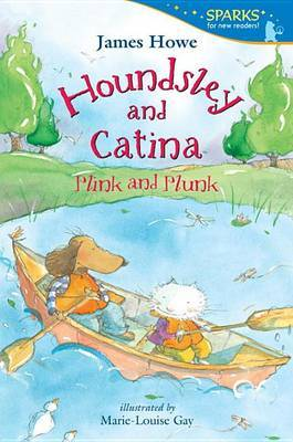 Houndsley And Catina: Plink & Plunk (Candlewick Sparks) by James Howe image