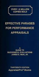 Effective Phrases for Performance Appraisals by James E. Neal