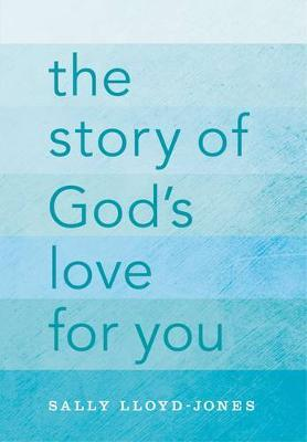 The Story of God's Love for You by Sally Lloyd Jones