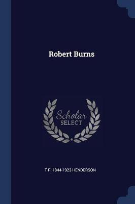 Robert Burns by T F 1844-1923 Henderson