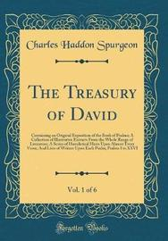The Treasury of David, Vol. 1 of 6 by Charles , Haddon Spurgeon image