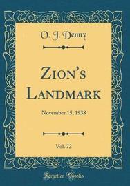 Zion's Landmark, Vol. 72 by O J Denny image