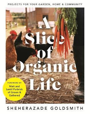 A Slice of Organic Life by DK Australia