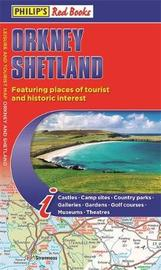 Philip's Orkney and Shetland: Leisure and Tourist Map 2020 by Philip's Maps