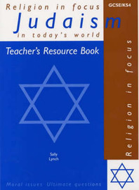 Judaism in Today's World: Teacher's Resource Book by Sally Lynch image