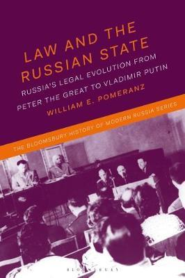 Law and the Russian State by William E. Pomeranz