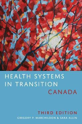 Health Systems in Transition: Canada by Gregory Marchildon