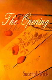 The Opening by Susannah Ellis Wilds image
