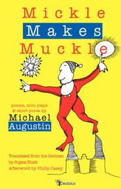 Mickle Makes Muckle by Michael Augustin image