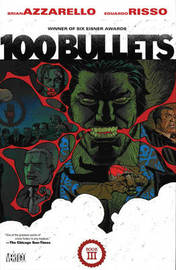 100 Bullets Book Three by Brian Azzarello