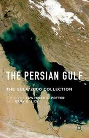 The Persian Gulf by Lawrence G Potter