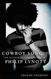 Cowboy Song by Graeme Thomson