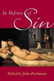 In Defense of Sin by John Portmann image