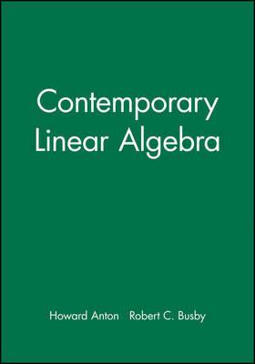 Student Solutions Manual to accompany Contemporary Linear Algebra by Howard Anton