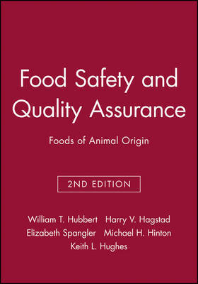 Food Safety and Quality Assurance by William T Hubbert image