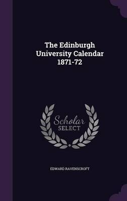 The Edinburgh University Calendar 1871-72 by Edward Ravenscroft image