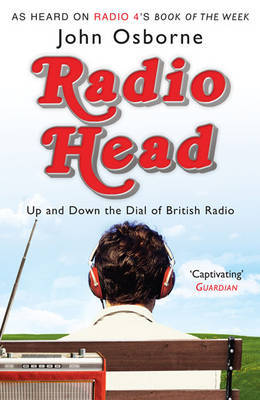 Radio Head by OSBORNE