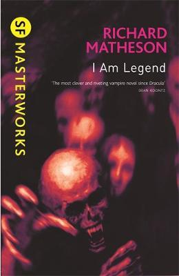 I am Legend (S.F. Masterworks) by Richard Matheson image
