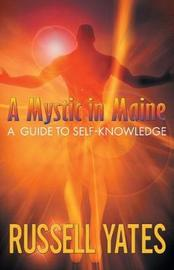 A Mystic in Maine by Russell Yates