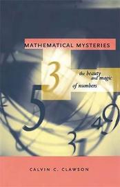 Mathematical Mysteries by Calvin C. Clawson