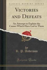 Victories and Defeats by R P Anderson