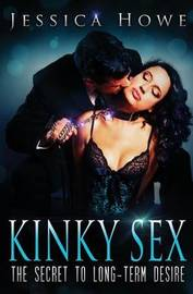 Kinky Sex by MS Jessica Howe