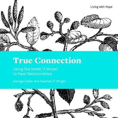True Connection by George Faller