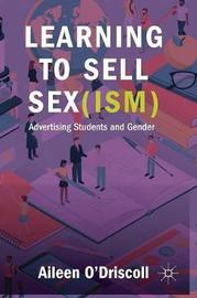 Learning to Sell Sex(ism) by Aileen O'Driscoll image