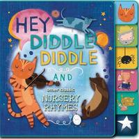 Hey, Diddle Diddle and Other Classic Nursery Rhymes by Editors Of Silver Dolphin Books