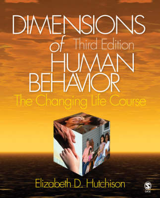 Dimensions of Human Behavior: The Changing Life Course: Changing Life Course by Elizabeth D. Hutchison image