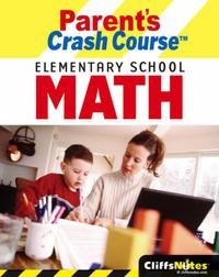 Parent's Crash Course: Elementary School Math by David Alan Herzog image