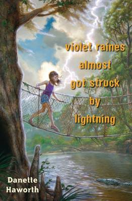 Violet Raines Almost Got Struck by Lightning by Danette Haworth image