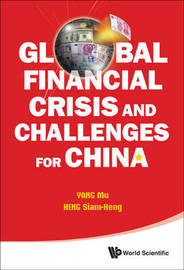 Global Financial Crisis And Challenges For China by Yang Mu image